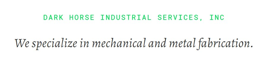 • Dark Horse Industrial Services, Inc.