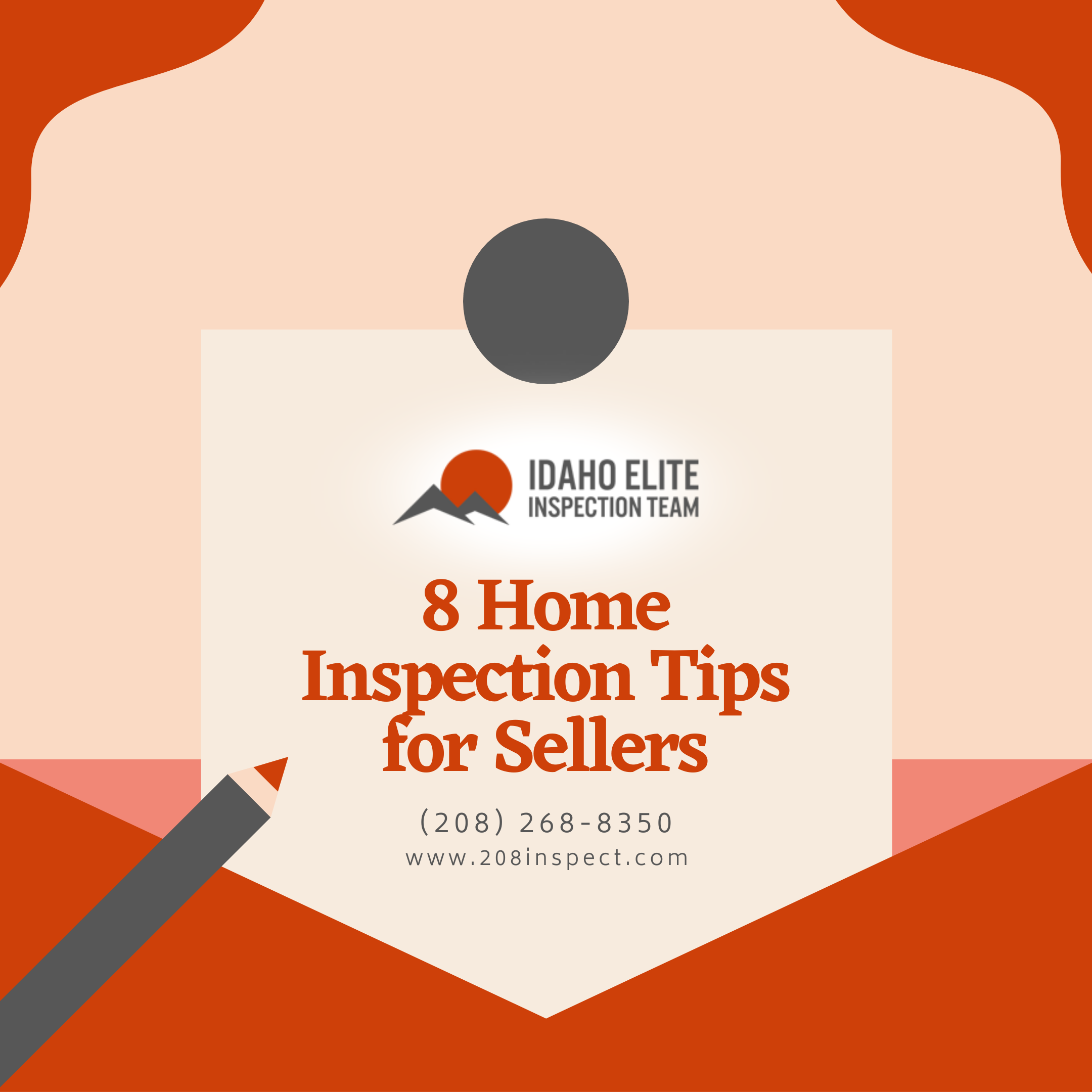 Idaho Elite Inspection Team 8 Home Inspection Tips for Sellers