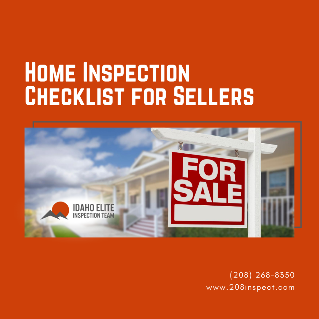 Idaho Elite Inspection Team Home Inspection Checklist for Sellers