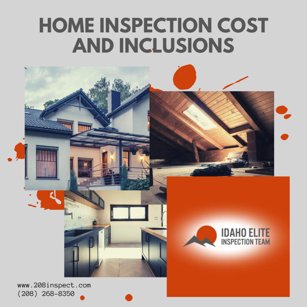 Home Inspection Cost and Inclusions Idaho Elite Inspection Team